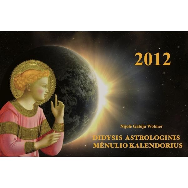 Didysis astrologinis Mėnulio kalendorius 2012