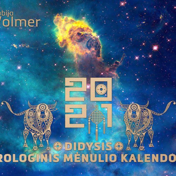 DIDYSIS ASTROLOGINIS MĖNULIO KALENDORIUS 2021